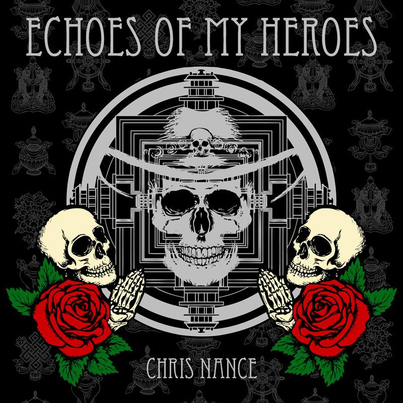 Echoes of My Heroes - Chris Nance